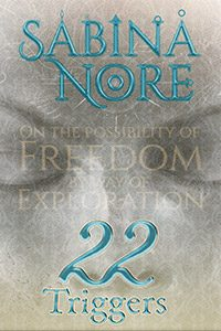 22 Triggers by Sabina Nore